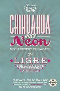 Chihuahua Goes Neon este Sábado 19 de Mayo @ Galería Las Ánimas