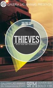 Thieves este Sábado 29 de Septiembre @ Galería Las Ánimas