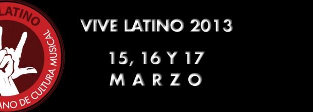 Fechas del Vive Latino 2013