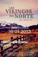 Los Vikingos del Norte este miércoles 30 de enero @ Downtown Bar