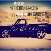 """""""Pick-Up Folks"""", nueva música cachonda de Los Vikingos del Norte"""