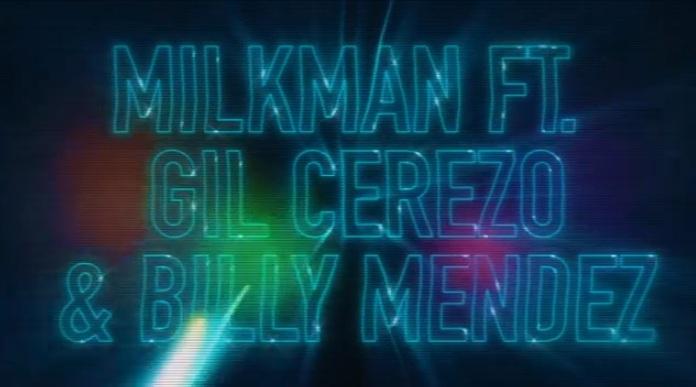 Colaboración de Gil Cerezo (Kinky) y Billy Mendez (Motel) con Milkman