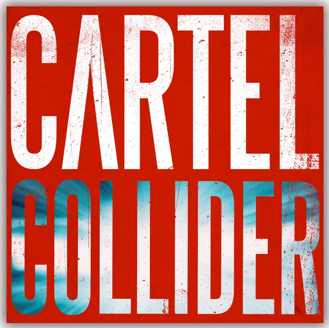 """Portada de """"Collider"""", lo nuevo de Cartel"""