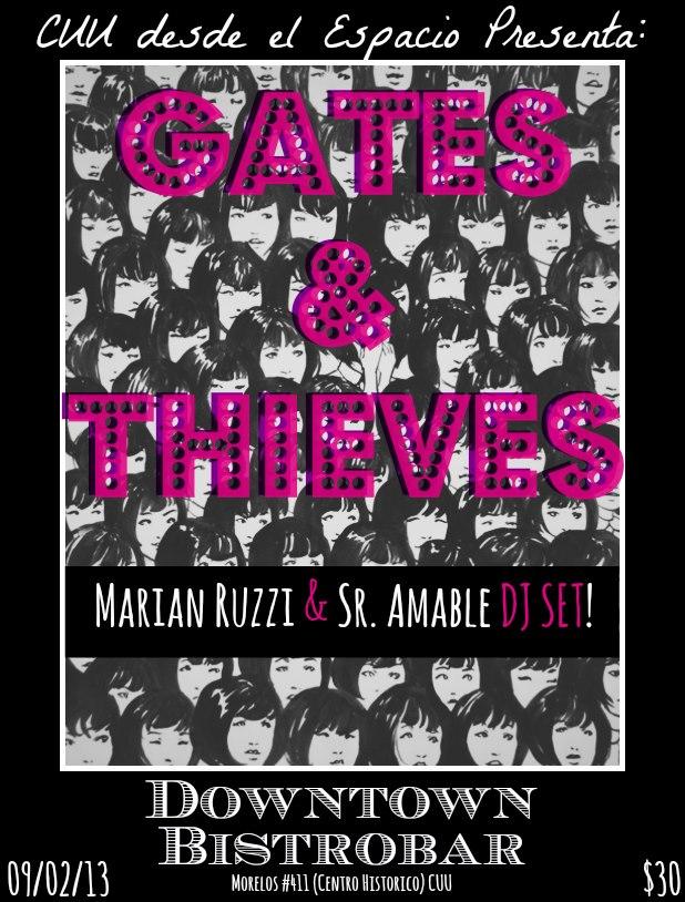 Gates & Thieves con Marian Ruzzi & Sr. Amable DJ Set este sábado 9 de febrero @ Downtown Bitrobar