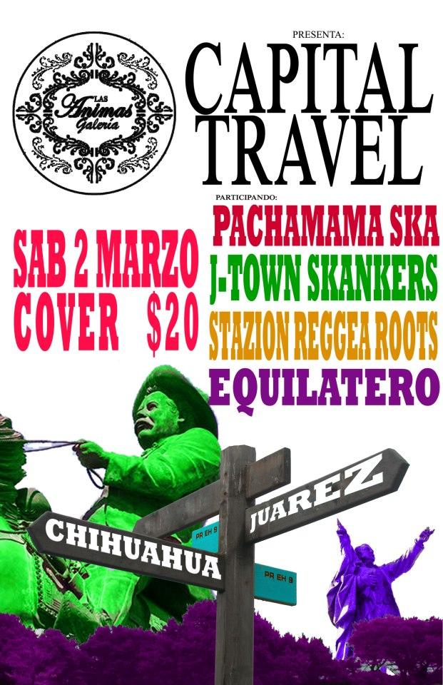 Capital Travel este sábado 2 de marzo @ Galería Las Ánimas