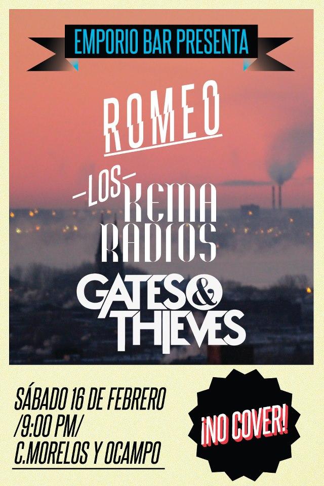 Romeo, Los Kema Radios y Gates & Thieves este sábado 16 de febrero @ Emporio Bar