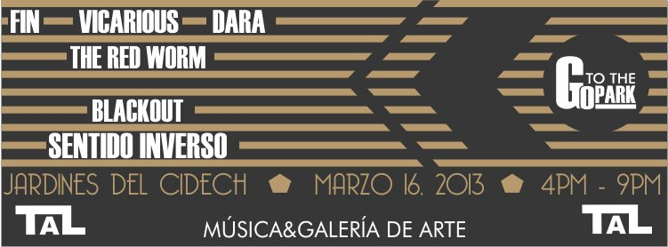 Go To The Park (Marzo) @ Jardines del CIDECH