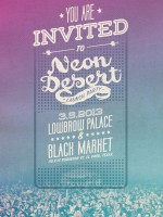 Neon Desert 2013 Launch Party @ Lowbrow Palace & Black Market