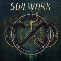 "Soilwork - ""The Living Infinite"" (2013)"
