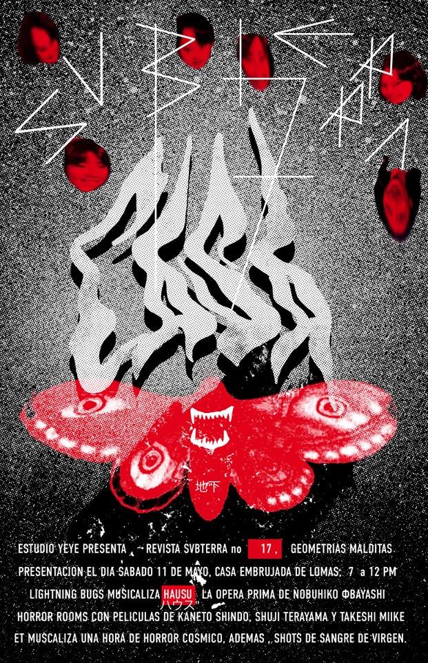Estudio Yeyé presenta: Revista Subterra No. 17 @ La Casa Embrujada de Lomas