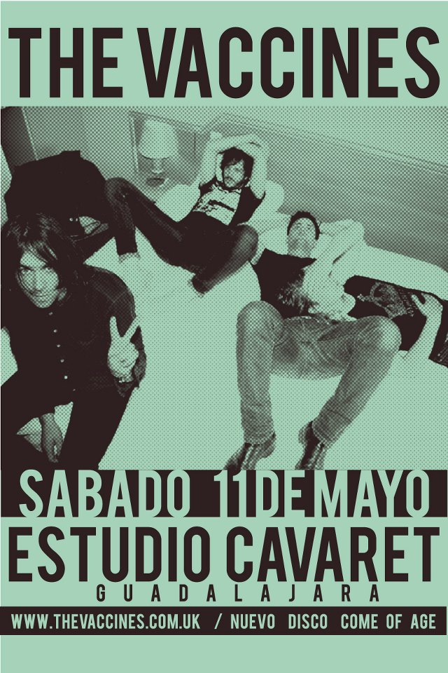 The Vaccines este sábado 11 de mayo @ Teatro Estudio Cavaret (Guadalajara, Jal.)