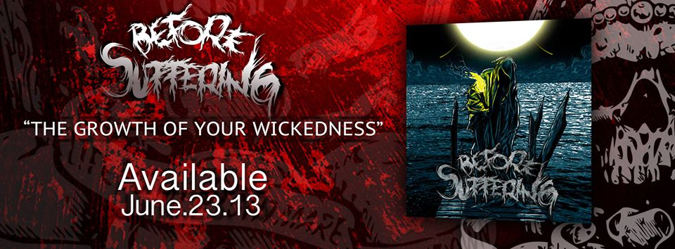 "Before Suffering estrena su nueva producción: ""The Growth Of Your Wickedness"""