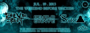 Behold The Grave, Forever Silent y Syria este viernes19 de julio @ Club Bolívar