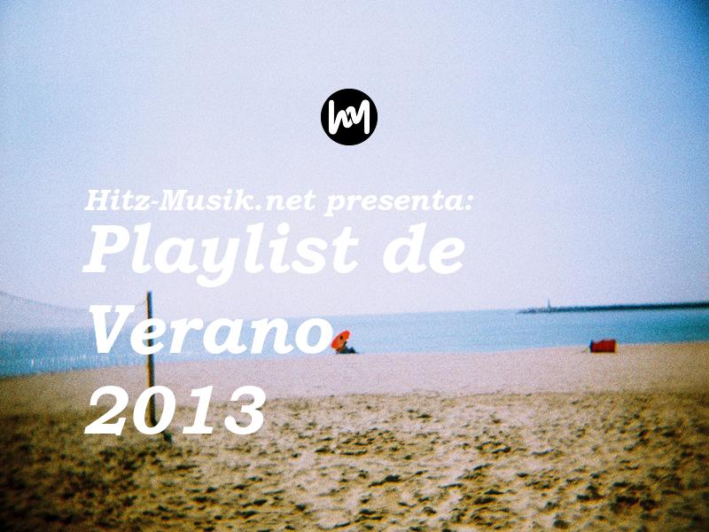 Hitz-Musik.net presenta: Playlist de Verano 2013 / Foto: Cortesía de Twiggs