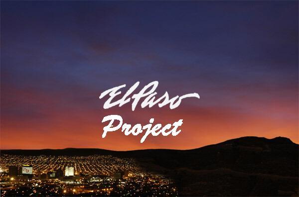 El Paso Project