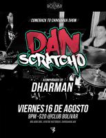 Dan Scratcho este viernes 16 de agosto @ Club Bolívar