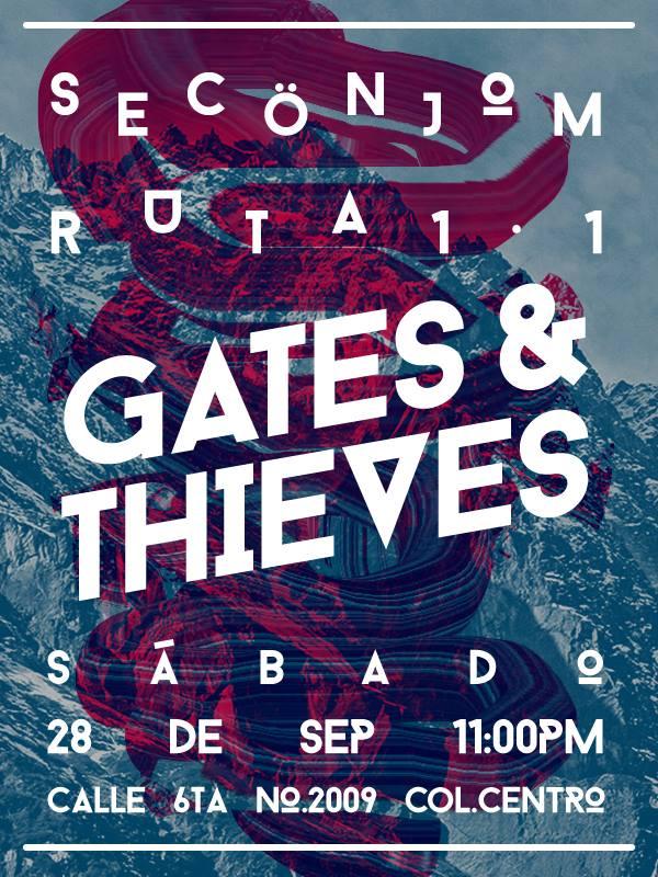 Gates & Thieves este sábado 28 de septiembre @ SecÖnjom
