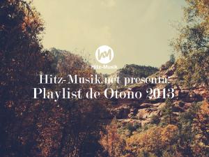 Hitz-Musik.net presenta: Playlist de Otoño 2013 / Foto: Cortesía de thewaytoblue