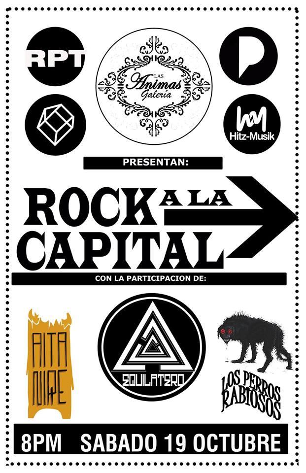 Rock a la Capital este sábado 19 de octubre @ Galería Las Ánimas