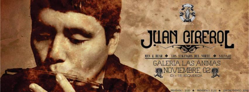 Juan Cirerol en Chihuahua este sábado 2 de noviembre @ Galería Las Ánimas