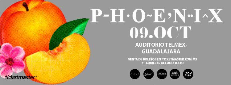 Phoenix este miércoles 9 de octubre @ Auditorio Telmex (Guadalajara, Jal.)