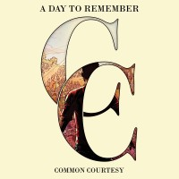 "A Day To Remember - ""Common Courtesy"" (2013)"