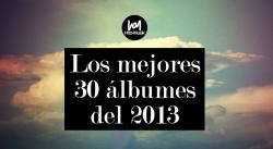 Los mejores 30 álbumes del 2013
