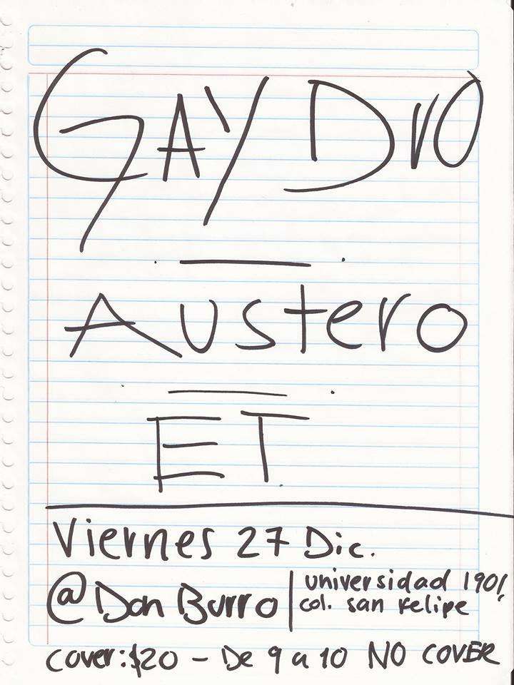 Gay Duo, Austero y & (et) este viernes 27 de diciembre @ Don Burro Foro Cultural