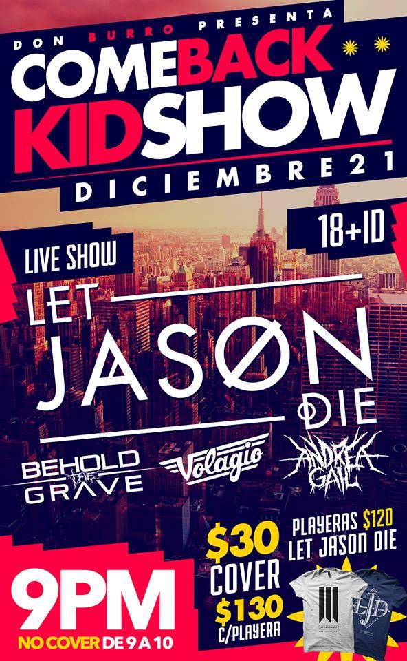Let Jason Die, Behold The Grave, Volagio y Andrea Gail este sábado 21 de diciembre @ Don Burro Foro Cultural