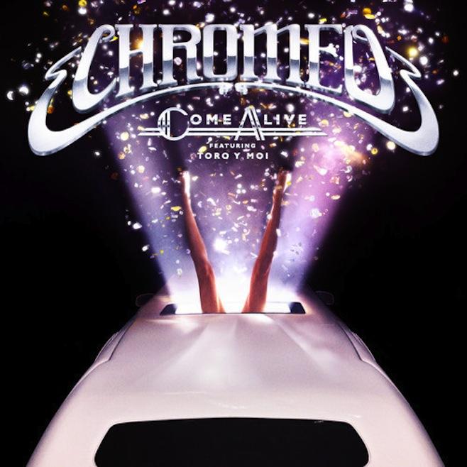 "Streaming de nueva canción de Chromeo con Toro Y Moi: ""Come Alive"""