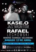 Kase-O este sábado 12 de abril @ Calle 2 (Guadalajara, Jal.)